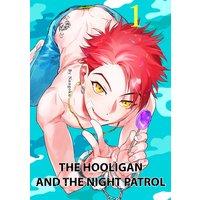 The Hooligan and the Night Patrol
