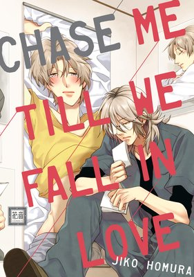 Chase Me Till We Fall in Love [Plus Renta!-Only Bonus]