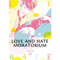 Love and Hate Moratorium