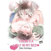 There's a Wolf in My Bed [Plus Digital-Only Bonus]
