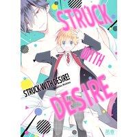 Struck with Desire [Plus Digital-Only Bonus]