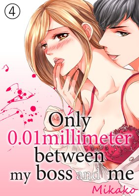 Only 0.01Millimeter Between My Boss and Me (4)