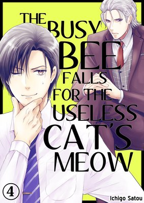 The Busy Bee Falls for the Useless Cat's Meow (4)