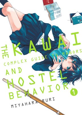 The Kawai Complex Guide To Manors And Hostel Behavior (3)