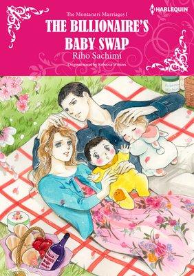 The Billionaire's Baby Swap The Montanari Marriages I