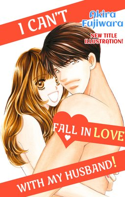 I Can't Fall in Love with My Husband! (3)