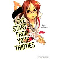 Love Starts From Your Thirties