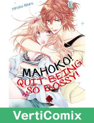 [VertiComix] Mahoko! Quit Being So Bossy!