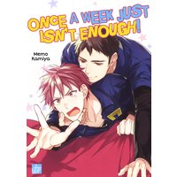 Once a Week Just Isn't Enough! [Plus Renta!-Only Bonus]