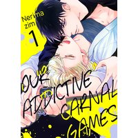 Our Addictive Carnal Games