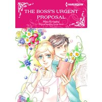 The Boss's Urgent Proposal