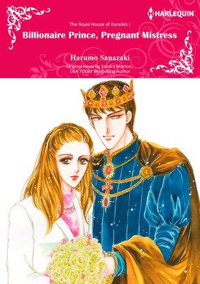 Billionaire Prince, Pregnant Mistress The Royal House of Karedes I