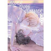 Bluer Than Summer [Plus Bonus Page and Digital-Only Bonus]