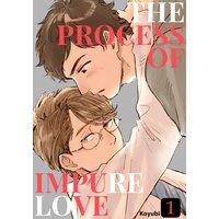 The Process of Impure Love