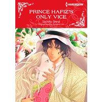 Prince Hafiz's Only Vice