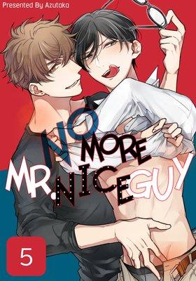 No More Mr. Nice Guy (5)