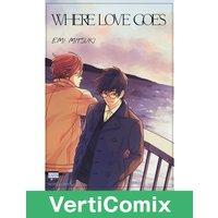 Where Love Goes [VertiComix]