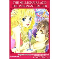 The Millionaire and the Pregnant Pauper
