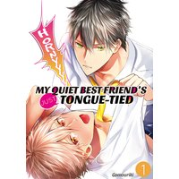 My Quiet Best Friend's Just Tongue-Tied