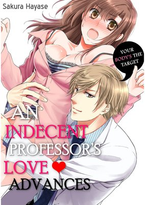 An Indecent Professor's Love Advances (3)