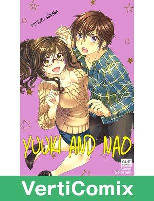 Yuuki and Nao [VertiComix]