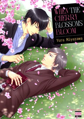 When the Cherry Blossoms Bloom [Plus Bonus Page]