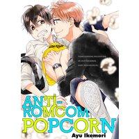 Anti-Romcom Popcorn