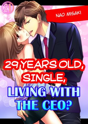 29 Years Old, Single, Living With The Ceo? (21)
