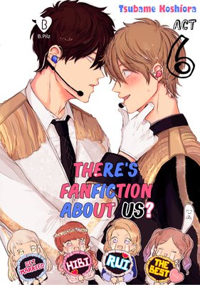 There's Fanfiction About Us? (6)