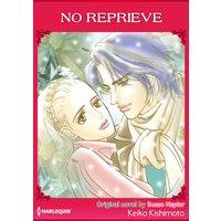 No Reprieve