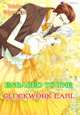 Engaged to Clockwork Earl