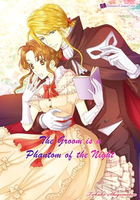 The Groom is a Phantom of the Night