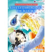 Love Lettres Against the Blue Sea