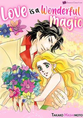 Love is a Wonderful Magic