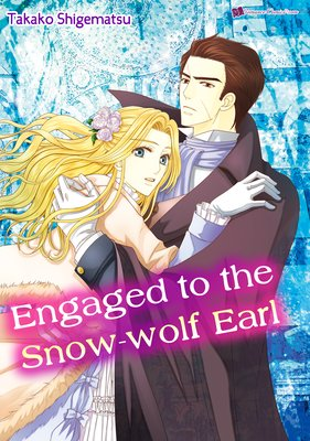Engaged to the Snow-wolf Earl