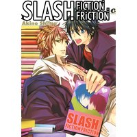 Slash Fiction Friction