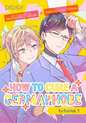How to Cure a Germaphobe