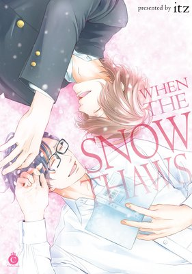 When the Snow Thaws [Plus Renta!-Only Bonus]