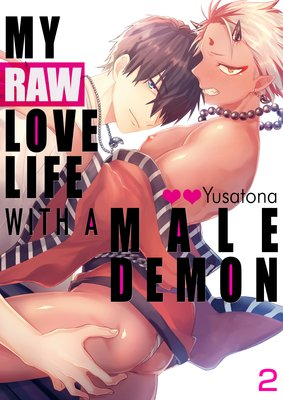 My Raw Love Life with a Male Demon (2)