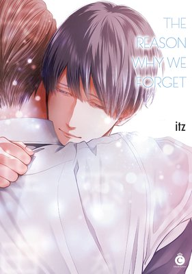 The Reason Why We Forget [Plus Bonus Page]
