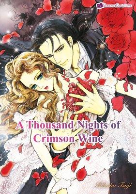 A Thousand Nights of Crimson Wine
