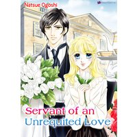Servant of an Unrequited Love