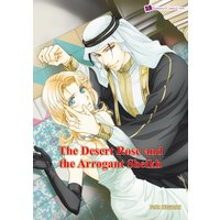 The Desert Rose and the Arrogant Sheikh