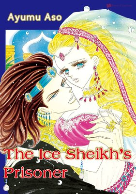 The Ice Sheik's Prisoner