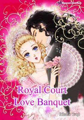 Royal Court Love Banquet