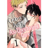 Chiya's Just an Unstable Guy