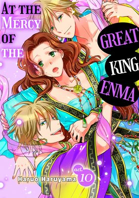 At the Mercy of the Great King Enma
