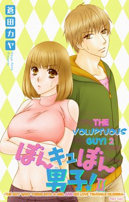 The Voluptuous Guy! 2 -The Guy Who Turns into a Girl and His Love Triangle Dilemma- (6)