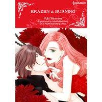Brazen & Burning