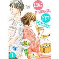 Love Is Strange, yet Delicious